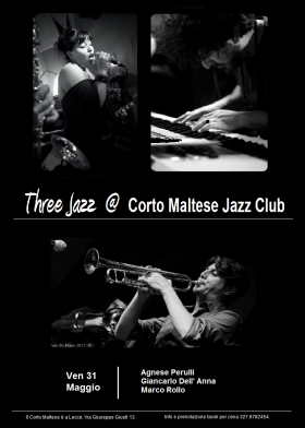 Three Jazz @ Venerdì 31 – Corto Maltese Jazz Club