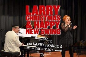 ven 18 dicembre – LARRY CHRISTMAS & HAPPY NEW SWING