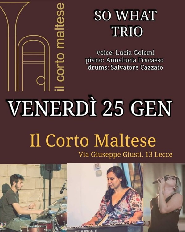 ven 25 gennaio – So What Trio